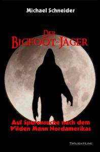 Der Bigfoot-Jäger